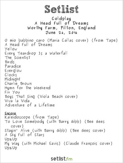 Coldplay Setlist Glastonbury Festival 2016 2016, A Head Full of Dreams Tour
