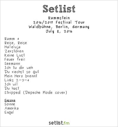 Rammstein Setlist Waldbühne, Berlin, Germany 2016, 2016 Sommer Festival-Tour