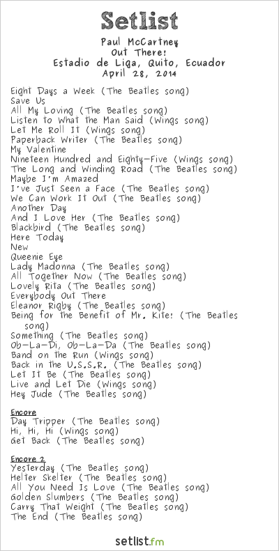 Paul McCartney Setlist Estadio de Liga, Quito, Ecuador 2014, Out There! Tour