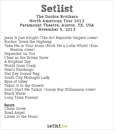 The Doobie Brothers Setlist Paramount Theatre, Austin, TX, USA 2013, 2013 Tour