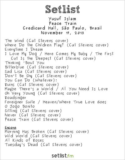 Cat Stevens Setlist Credicard Hall, São Paulo, Brazil 2013