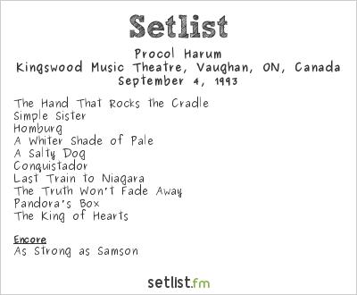 Procol Harum Setlist Kingswood Music Theatre, Vaughan, ON, Canada 1993