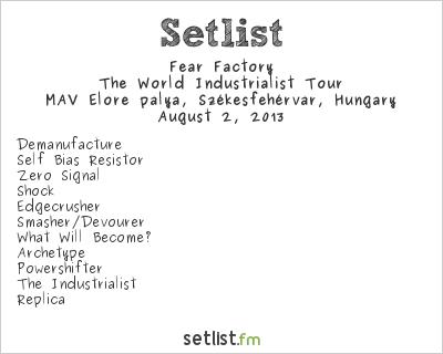 Fear Factory Setlist Fezen 2013 2013
