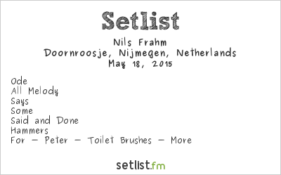 Nils Frahm Setlist Doornroosje, Nijmegen, Netherlands 2015