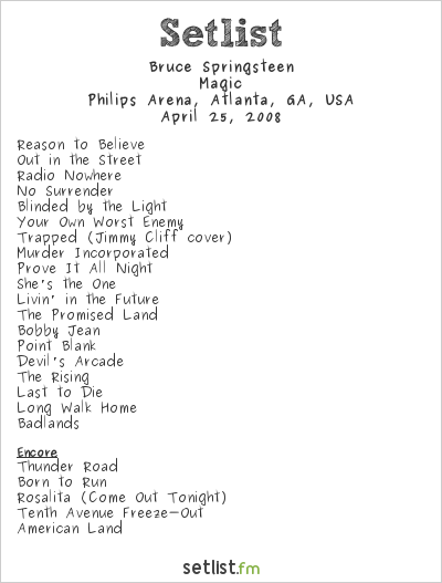 Bruce Springsteen at Philips Arena, Atlanta, GA, USA Setlist
