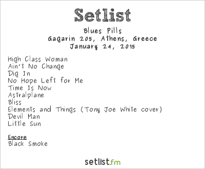Blues Pills Setlist Gagarin 205, Athens, Greece 2015