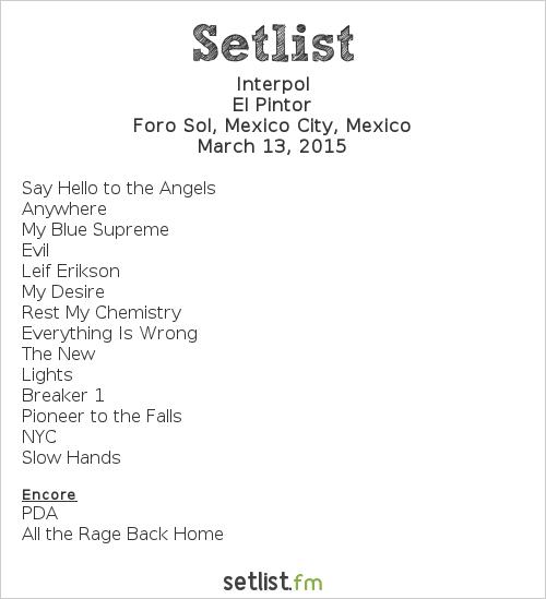 Interpol Setlist Vive Latino 2015 2015, El Pintor