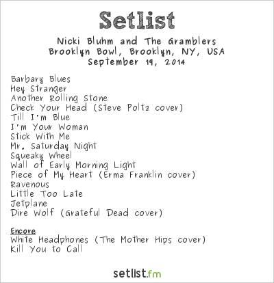Nicki Bluhm and The Gramblers Setlist Brooklyn Bowl, Brooklyn, NY, USA 2014