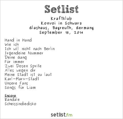 Kraftklub at Glashaus, Bayreuth, Germany Setlist