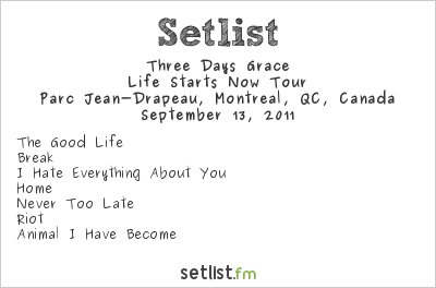 Three Days Grace Setlist Parc Jean-Drapeau, Montreal, QC, Canada, Uproar Festival 2011
