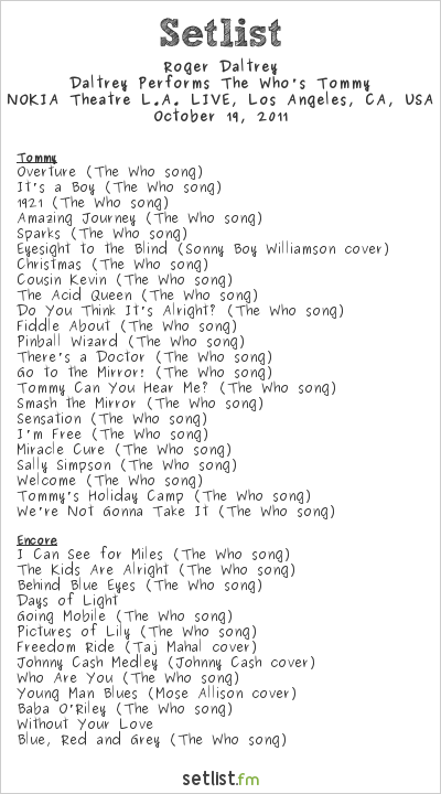 Roger Daltrey Setlist NOKIA Theatre L.A. LIVE, Los Angeles, CA, USA 2011, Roger Daltrey Performs The Who's Tommy