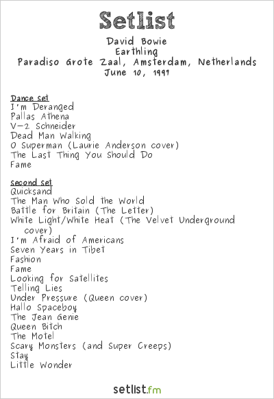 David Bowie Setlist Paradiso, Amsterdam, Netherlands 1997, Earthling Tour