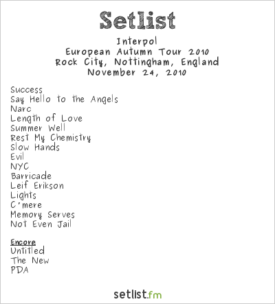 Interpol Setlist Rock City, Nottingham, England 2010