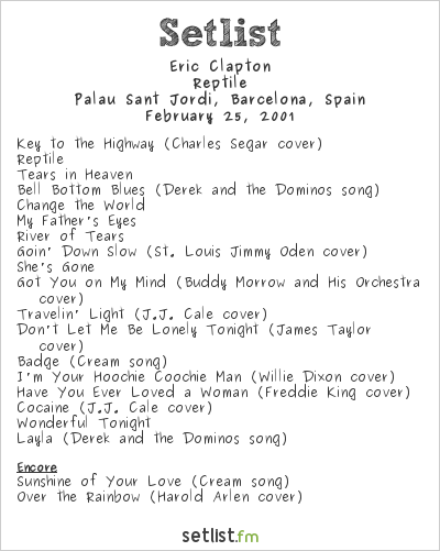 Eric Clapton Setlist Palau Sant Jordi, Barcelona, Spain 2001, Reptile