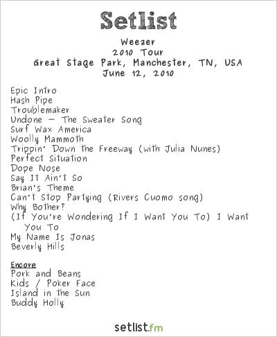 Weezer Setlist Bonnaroo 2010 2010, 2010 Tour