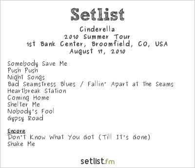 Cinderella Setlist Broomfield Event Center, Broomfield, CO, USA 2010