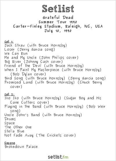 Grateful Dead Setlist Carter-Finley Stadium, Raleigh, NC, USA, Summer Tour 1990