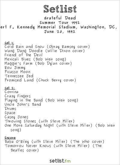 Grateful Dead Setlist Robert F. Kennedy Memorial Stadium, Washington, DC, USA, Summer Tour 1992