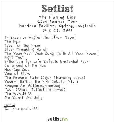 The Flaming Lips Setlist Hordern Pavilion, Sydney, Australia 2009