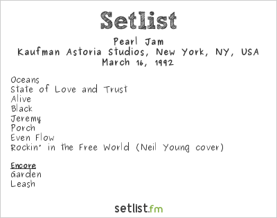 Pearl Jam Setlist Kaufman Astoria Studios, New York, NY, USA 1992