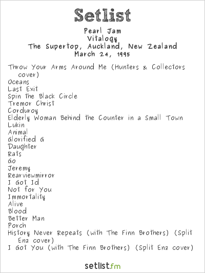 Pearl Jam Setlist The Supertop, Auckland, New Zealand 1995, Vitalogy