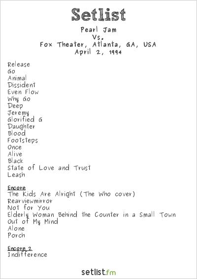 Pearl Jam Setlist Fox Theater, Atlanta, GA, USA 1994, Vs.