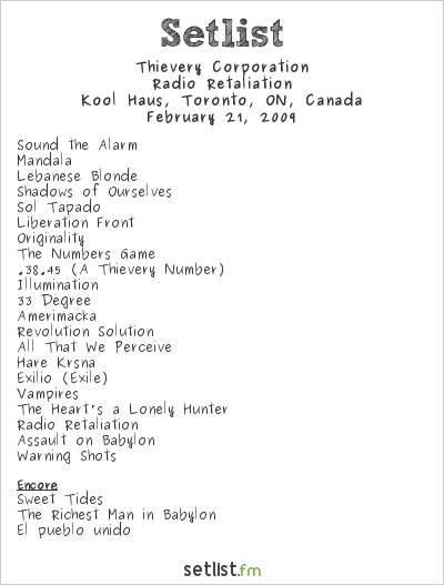 Thievery Corporation Setlist Kool Haus, Toronto, Canada 2009, Radio Retaliation