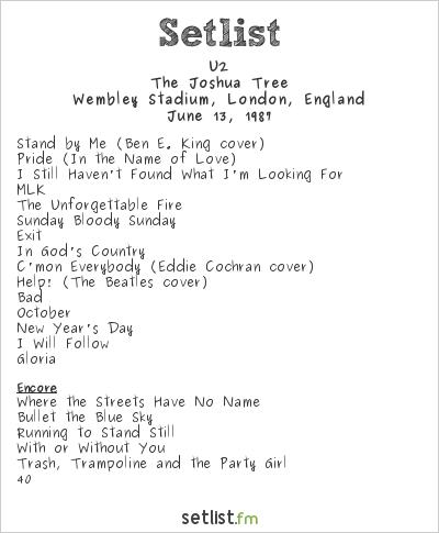 U2 Setlist Wembley Stadium, London, England 1987, The Joshua Tree
