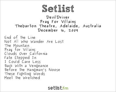 DevilDriver Setlist Thebarton Theatre, Adelaide, Australia 2009