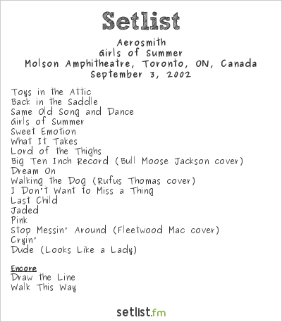 Aerosmith Setlist Molson Amphitheatre, Toronto, ON, Canada 2002, Girls of Summer