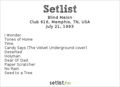 Blind Melon Setlist Club 616 Memphis TN USA 1993