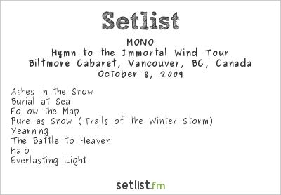 MONO Setlist Biltmore Cabaret, Vancouver, BC, Canada 2009