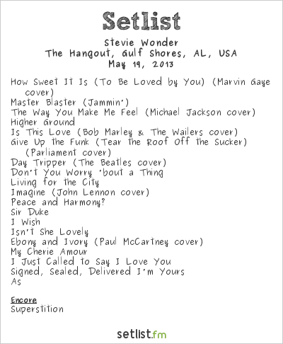 Stevie Wonder Setlist Hangout Music Fest 2013 2013
