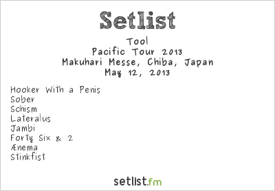 Tool Setlist Ozzfest Japan 2013, Pacific Tour 2013