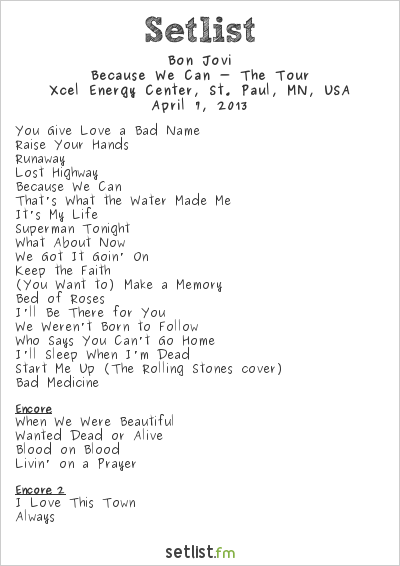 Bon Jovi Setlist Xcel Energy Center, St. Paul, MN, USA 2013, Because We Can - The Tour