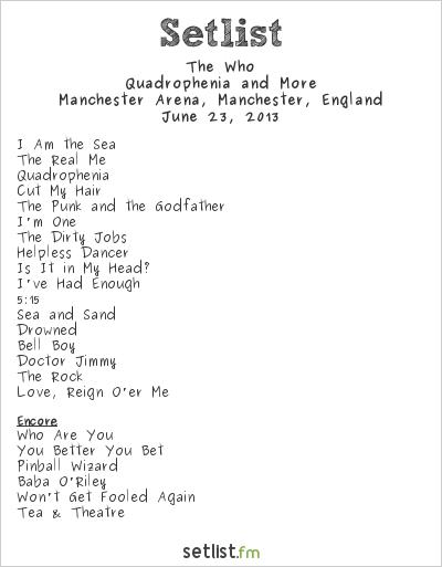 The Who Setlist Manchester Arena, Manchester, England 2013, Quadrophenia and More European Tour
