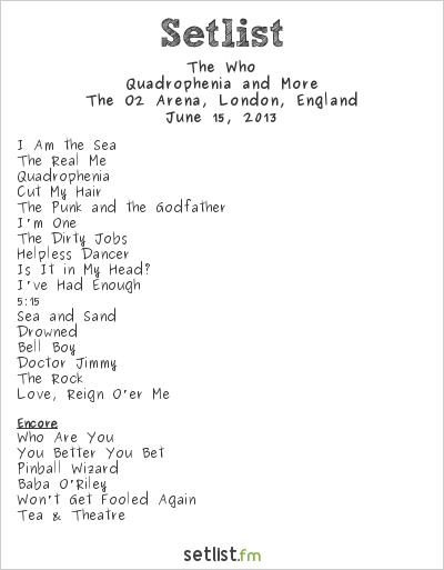 The Who Setlist O2 Arena, London, England 2013, Quadrophenia and More European Tour