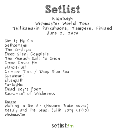 Nightwish Setlist Pakkahuone, Tampere, Finland 2000, Wishmaster World Tour