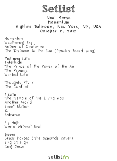 Neal Morse Setlist Highline Ballroom, New York, NY, USA 2012, Momentum