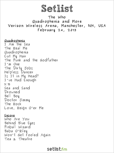 The Who Setlist Verizon Wireless Arena, Manchester, NH, USA 2013, Quadrophenia and More 2012/13 North American Tour
