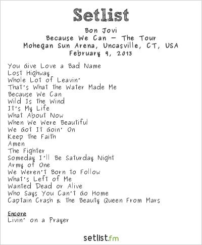 Bon Jovi Setlist Mohegan Sun Arena, Uncasville, CT, USA 2013, Because We Can – The Tour