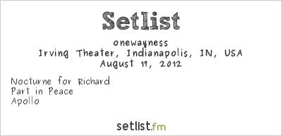 onewayness at MEME 2012 Setlist