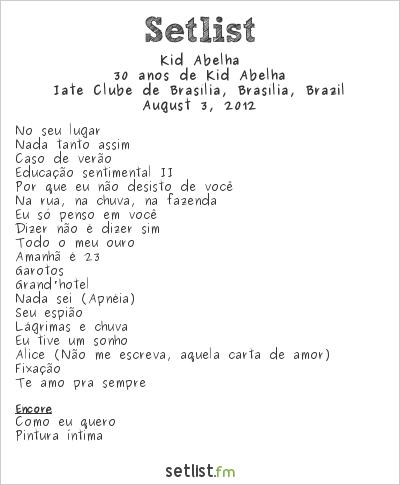 Kid Abelha Setlist Iate Clube Brasília, Brasília, Brazil 2012, Glitter de Principiante