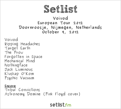 Voivod Setlist Doornroosje, Nijmegen, Netherlands, European Tour 2012