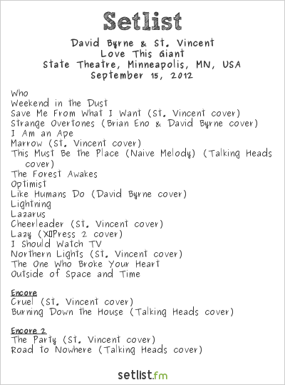David Byrne & St. Vincent Setlist State Theatre, Minneapolis, MN, USA 2012
