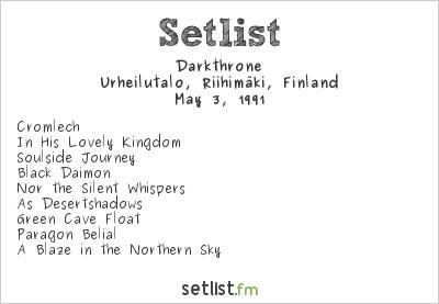 Darkthrone Setlist Urheilutalo, Riihimäki, Finland 1991