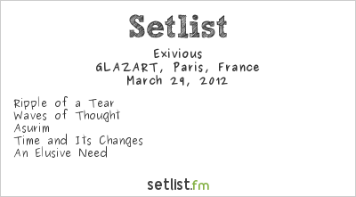 Exivious Setlist GLAZART, Paris, France, Omnivium Europe Tour 2012