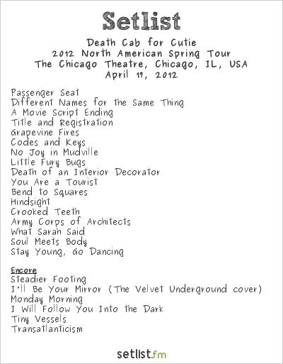 Death Cab for Cutie Setlist Chicago Theatre, Chicago, IL, USA 2012, 2012 North American Spring Tour w/ the Magik*Magik Orchestra