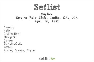 Justice Setlist Coachella Festival 2012 2012