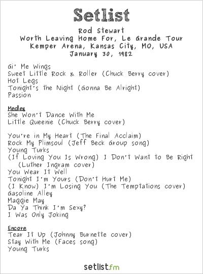 Rod Stewart at Kemper Arena, Kansas City, MO, USA Setlist